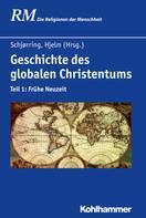 Jens Holger Schjørring: Geschichte des globalen Christentums ★★★★★