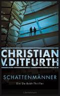 Christian v. Ditfurth: Schattenmänner ★★★★