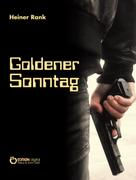 Heiner Rank: Goldener Sonntag ★★★★