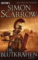 Simon Scarrow: Die Blutkrähen ★★★★★