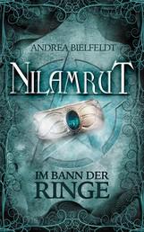 NILAMRUT - Band 1 - Im Bann der Ringe