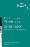 Arthur Schopenhauer: El arte de tener razón