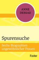 Anne Dessau: Spurensuche ★★★