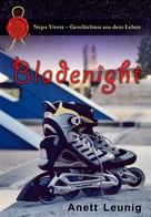 Anett Leunig: Bladenight