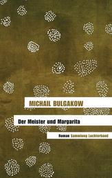 Der Meister und Margarita - Roman