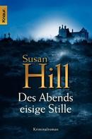 Susan Hill: Des Abends eisige Stille ★★★★