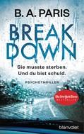 B.A. Paris: Breakdown - Sie musste sterben. Und du bist schuld ★★★★