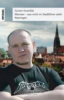 Carsten Krystofiak: Münster - Was nicht im Stadtführer steht ★★★