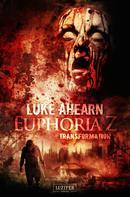 Luke Ahearn: Euphoria Z 2: Transformation ★★★★