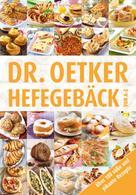 Dr. Oetker: Hefegebäck von A-Z
