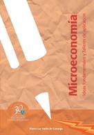Blanca Luz Rache de Camargo: Microeconomía. Ideas fundamentales y Talleres de aplicación