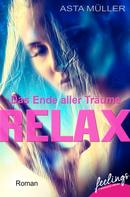 Asta Müller: Relax - Das Ende aller Träume ★★★★