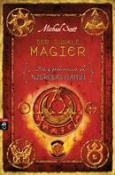 Michael Scott: Die Geheimnisse des Nicholas Flamel - Der dunkle Magier ★★★★★
