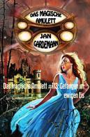 Jan Gardemann: Das magische Amulett #113: Gefangen im ewigen Eis