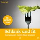 Kerstin Hack: Schlank und fit