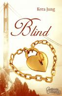 Kera Jung: Blind ★★★★