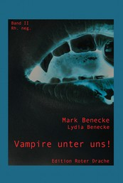 Vampire unter uns! - Band II - rh. neg.