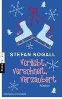 Stefan Rogall: Verliebt, verschneit, verzaubert ★★★★