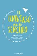 Pablo Arribas: El universo de lo sencillo