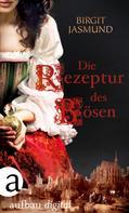 Birgit Jasmund: Die Rezeptur des Bösen