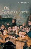 Gerd Friederich: Der Dorfschulmeister ★★★★★