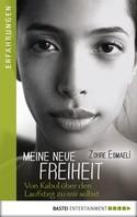 Zohre Esmaeli: Meine neue Freiheit ★★★★