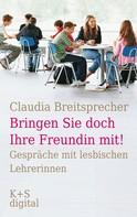 """Claudia Breitsprecher: """"Bringen Sie doch Ihre Freundin mit!"""" ★★★★★"""