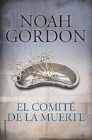 Noah Gordon: El comité de la muerte ★★★★