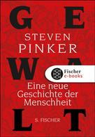 Steven Pinker: Gewalt ★★★★
