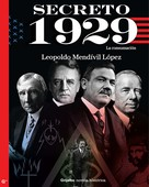 Leopoldo Mendívil López: Secreto 1929 (Serie Secreto 2)