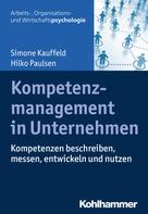 Simone Kauffeld: Kompetenzmanagement in Unternehmen