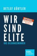 Detlef Gürtler: Wir sind Elite ★★★