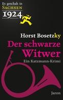 Horst Bosetzky: Der schwarze Witwer ★★★★