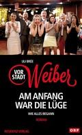 Uli Brée: Vorstadtweiber - Am Anfang war die Lüge ★★★
