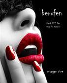 Morgan Rice: Berufen (Band #11 Der Weg Der Vampire) ★★★★