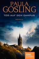 Paula Gosling: Tod auf dem Campus ★★★★