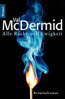 Val McDermid: Alle Rache will Ewigkeit ★★★★