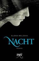 Elena Melodia: Nacht ★★★