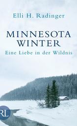 Minnesota Winter - Eine Liebe in der Wildnis