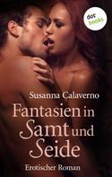 Susanna Calaverno: Fantasien in Samt und Seide ★★★