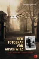 Reiner Engelmann: Der Fotograf von Auschwitz ★★★★★