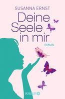 Susanna Ernst: Deine Seele in mir ★★★★★