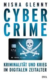 CyberCrime - Kriminalität und Krieg im digitalen Zeitalter