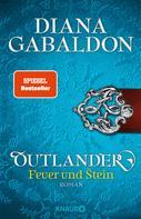 Diana Gabaldon: Outlander – Feuer und Stein ★★★★★