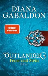 Outlander – Feuer und Stein - Roman