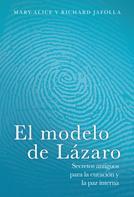 Mary-Alice Jafolla: El modelo de Lázaro