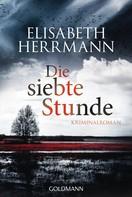 Elisabeth Herrmann: Die siebte Stunde ★★★★