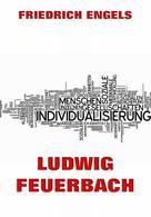 Friedrich Engels: Ludwig Feuerbach