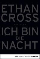Ethan Cross: Ich bin die Nacht ★★★★
