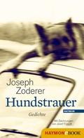 Joseph Zoderer: Hundstrauer